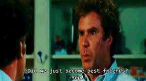 Did We Just Become Best Friends Meme - best friends stepbrothers gif find share on giphy