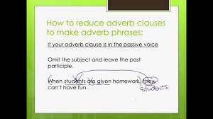 reduced adverb clauses youtube