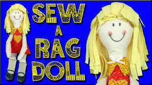 how to make a rag doll for beginners youtube