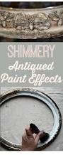 Vintage Diy Home Decor by Shimmery Antiqued Paint Effects Learn A New Technique