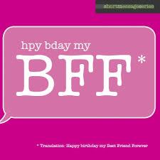 sms04 happy birthday my best friend forever