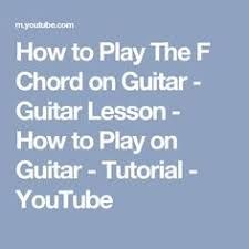 Play The Old Rugged Cross How To Play The Old Rugged Cross On Guitar Youtube F Guitar