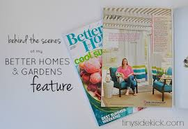 Better Homes And Gardens Summer - better homes and gardens feature behind the scenes