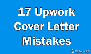 17 upwork cover letter mistakes i see everyday resolved