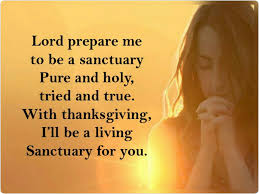 thanksgiving and praise lord prepare me to be a sanctuary u2013 trending praise