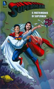 superman wedding album collana superman 10 il matrimonio di superman rw edizioni