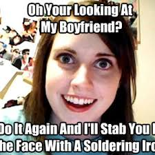 Clingy Girlfriend Meme - clingy girlfriend soldering iron by reapers14 meme center
