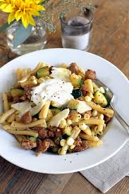 pasta with sausage zucchini corn and burrata two of a kind