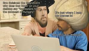 Erm No Meme - dopl3r com memes e magnificent erm suleiman th why does tthat