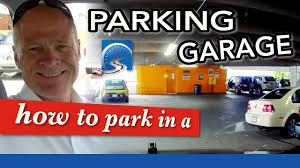 how to park in a parking lot car park parking garage or how to park in a parking lot car park parking garage or enclosed structure learn to drive smart
