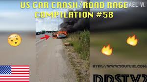 us only us car crash road rage compilation 58 youtube