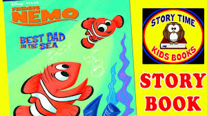 Finding Nemo Story Book For Children Read Aloud Finding Nemo Best In The Sea Story Books For Children Read Aloud