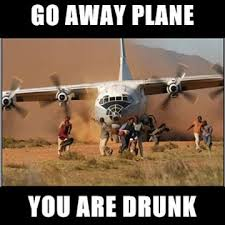 Meme Drunk - go away plane you are drunk meme boomsbeat