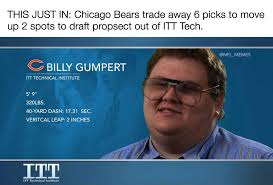 Bears Meme - bears draft billy gumpert out of itt tech sports mockery