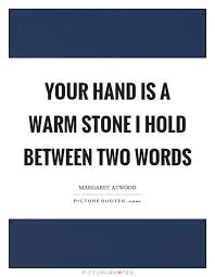 your is a warm i hold between two words picture quotes