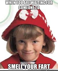 Creepy Girl Meme - when you are waiting for someone to smell your fart creepy little