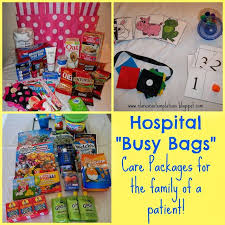 care package for someone sick hospital busy bags often the families of a chronically or