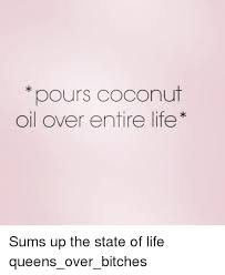 Coconut Oil Meme - funny for pours coconut funny www funnyton com