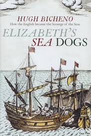 book review elizabeth u0027s sea dogs how the english became the