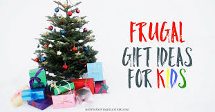 frugal gift ideas for kids