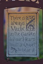 there is always music in the garden garden art u0026 decor