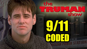 the truman show 9 11 coded with sirius 923 nuclear u0026 jesus