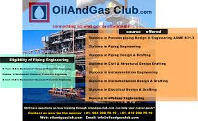 piping design engineer job description oil and gas courses oil and gas training online oilandgasclub com