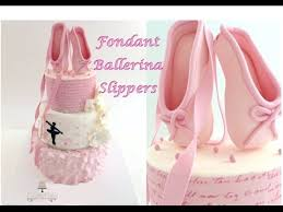 ballerina cake toppers how to make fondant ballerina slippers from creative cakes by