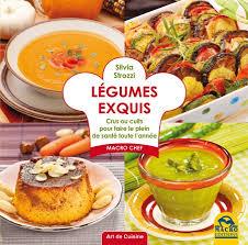 livre de recettes de cuisine légumes exquis livre recettes de strozzi