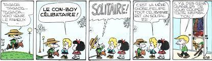 Tout De Meme Translation - mafalda the single cowboy el llanero solterón quino 1972