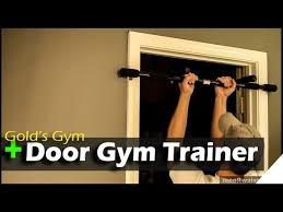 golds gym pull up bar door gym trainer review youtube