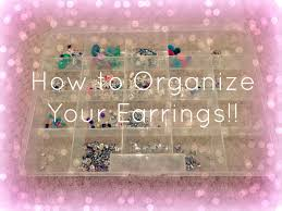 organize stud earrings how to organize your earrings makeupmaster416