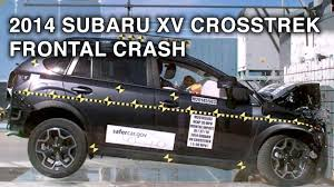 subaru suv 2016 crosstrek 2014 subaru xv crosstrek frontal crash test crashnet1 youtube
