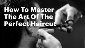 how to master the art of the perfect haircut youtube
