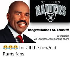 St Louis Rams Memes - st louis raiders congratulations st louis for all the new