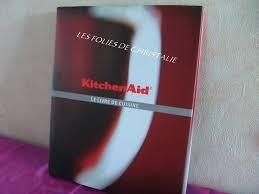 kitchenaid le livre de cuisine livre de cuisine kitchenaid kitchenaid le livre livre de cuisine