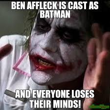 Affleck Batman Meme - ben affleck is cast as batman and everyone loses their minds meme