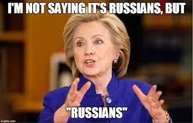 Russians Meme - it was russians imgflip