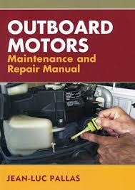 outboard motors maintenance and repair manual jean luc pallas