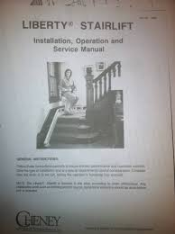 cheney liberty stairway lift installations operation and service