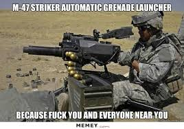 Fuck You Meme - because fuck you and everyone near you funny army meme picture