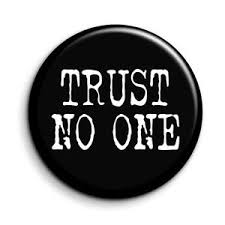 x files trust no one quote button pin badge novelty cult gift tv