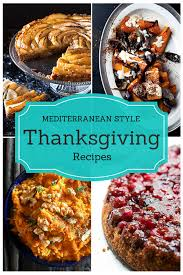 mediterranean style thanksgiving recipes the mediterranean dish