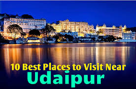 10 best places to visit near udaipur hello travel buzz