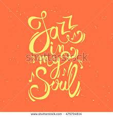 vector creative poster jazz my soul stock vector 475704817