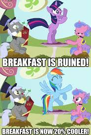 20 Cooler Meme - breakfast is ruined breakfast is now 20 cooler 20 cooler