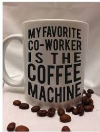 Funny Coffee Mugs Best 25 Funny Coffee Cups Ideas On Pinterest Funny Cups Coffee