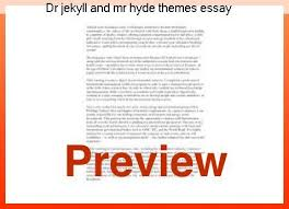 main themes dr jekyll and mr hyde dr jekyll and mr hyde themes essay coursework help