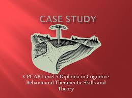 Cpcab Counselling Skills And Studies Cpcab Level 5 Diploma In Cognitive Behavioural Therapeutic Skills
