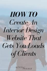how to create an interior design website u2014 alycia wicker